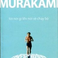 [Running + Book] Tôi nói gì khi nói về chạy bộ - Haruki Murakami